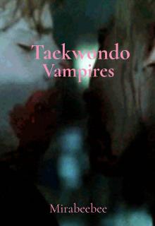 "Book. ""Taekwondo vampires "" read online"