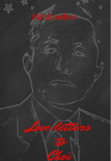 """Book. """"Love letters to Choi """" read online"""