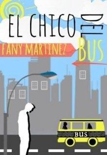 """Libro. """"El Chico Del Bus"""" Leer online"""