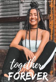 """Libro. """"Together Forever"""" Leer online"""