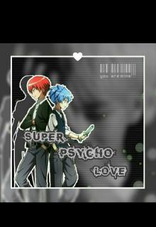 """Libro. """"Super Psycho Love"""" Leer online"""