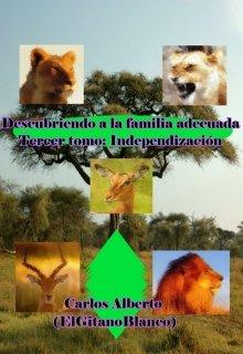 """Libro. """"Tercera parte: Independización"""" Leer online"""