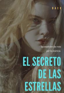 """Libro. """"El Secreto de las Estrellas"""" Leer online"""
