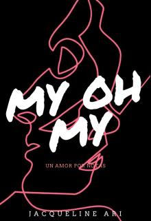 """Libro. """"My Oh My"""" Leer online"""