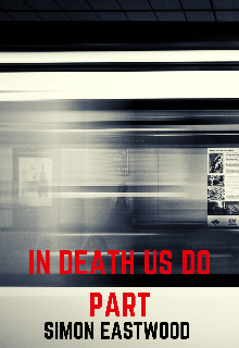 """Book. """"In death us do part"""" read online"""