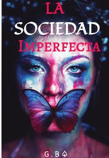 """Libro. """"La Sociedad Imperfecta"""" Leer online"""