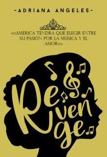 """Libro. """"Revenge (america Singer)"""" Leer online"""