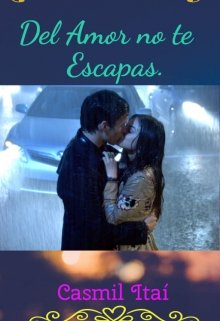 """Libro. """"Del Amor no te Escapas."""" Leer online"""