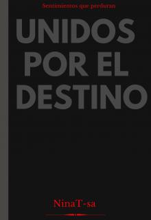 """Libro. """"Unidos por el destino """" Leer online"""