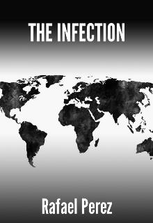 "Libro. ""The Infection"" Leer online"