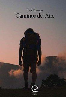 """Libro. """"Caminos Del Aire"""" Leer online"""