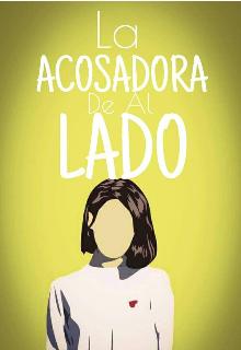 """Libro. """"La Acosadora De Al Lado """" Leer online"""