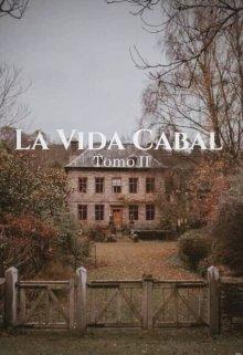 """Libro. """"La Vida Cabal Tomo 2"""" Leer online"""