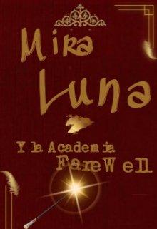 """Libro. """"Mira Luna y la Academia Farewell"""" Leer online"""