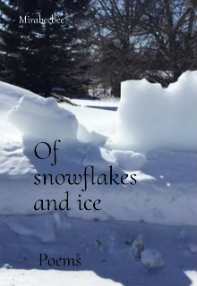 """Book. """"Of snowflakes and ice """" read online"""