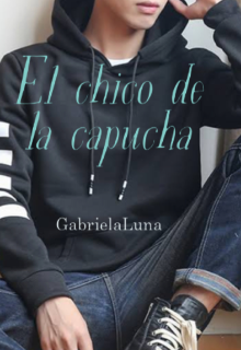 """Libro. """"El chico de la capucha """" Leer online"""