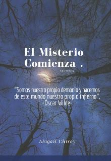 """Libro. """"El Misterio Comienza """" Leer online"""
