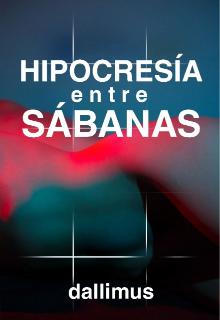 """Libro. """"Hipocresía entre sábanas"""" Leer online"""