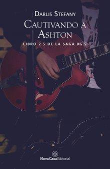 """Libro. """"Cautivando a Ashton"""" Leer online"""