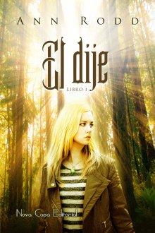 """Libro. """"El dije"""" Leer online"""