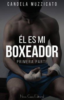 """Libro. """"Él es mi boxeador"""" Leer online"""