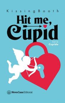 """Libro. """"Hit me, Cupid"""" Leer online"""