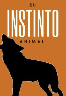 """Libro. """"Su instinto animal"""" Leer online"""