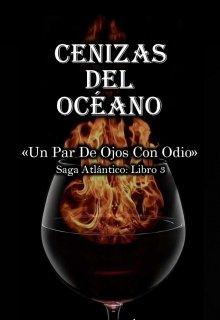 """Libro. """"Cenizas Del Oceano (libro 3)"""" Leer online"""