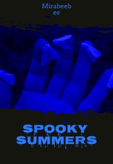 "Book. ""Spooky summers"" read online"