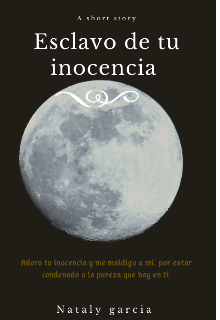 """Libro. """"Esclavo de tu inocencia """" Leer online"""