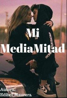"""Libro. """"Mi Media Mitad"""" Leer online"""