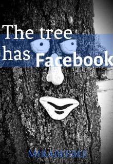 "Book. ""The tree has Facebook "" read online"