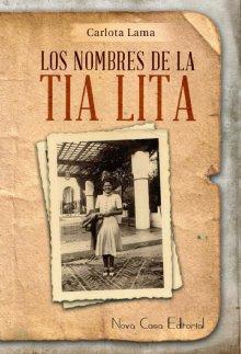 """Libro. """"Los nombres de la tía Lita"""" Leer online"""