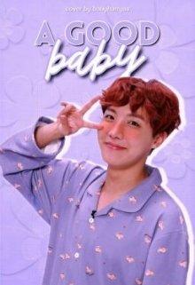 """Libro. """"A Good Baby ✿ Junghope"""" Leer online"""