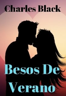 "Libro. ""Besos De Verano "" Leer online"