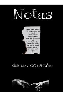 """Libro. """"Notas de un corazón"""" Leer online"""