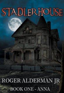 "Book. ""Stadler House: Book One: Anna"" read online"