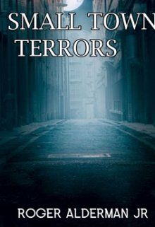"""Book. """"Small Town Terrors"""" read online"""