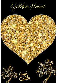 """Libro. """"Golden Heart """" Leer online"""
