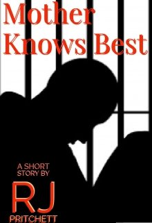 """Book. """"Mother Knows Best"""" read online"""