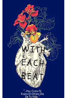 "Libro. ""With Each Beat"" Leer online"