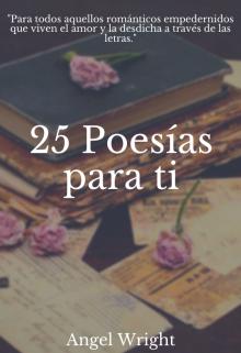 """Libro. """"25 Poesías Para Ti"""" Leer online"""