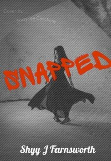 "Book. ""Snapped"" read online"