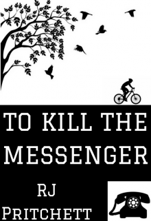 "Book. ""To Kill The Messenger"" read online"