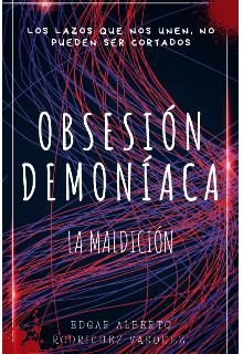 """Libro. """"ObsesiÓn DemonÍaca """" Leer online"""