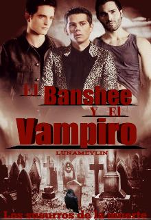 """Libro. """"El Banshee Y El Vampiro. """" Leer online"""