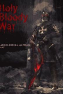 """Libro. """"Holy Bloody War"""" Leer online"""