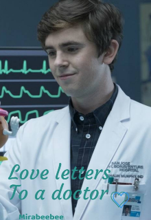 """Book. """"Love letters to a doctor ♡"""" read online"""
