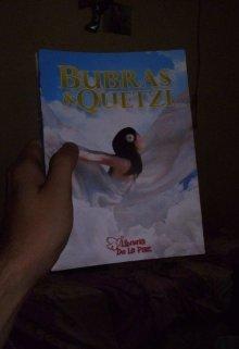 """Libro. """"Bubras y Quetzi"""" Leer online"""