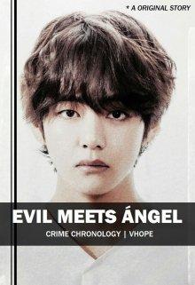 """Libro. """"Evil Meets ángel   Vhope L2"""" Leer online"""